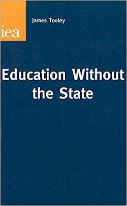 Education Without the State