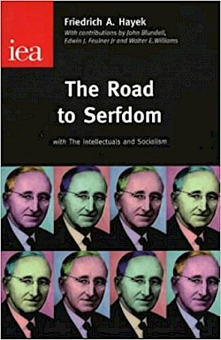 The Road to Serfdom (condensed), com The Intellectuals and Socialism