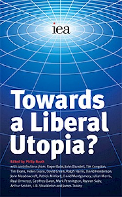 Towards a Liberal Utopia?