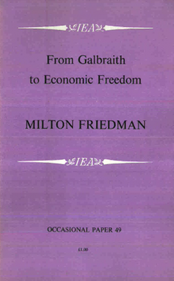 From Galbraith to Economic Freedom
